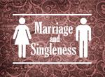 Marriage and Singleness – week 2